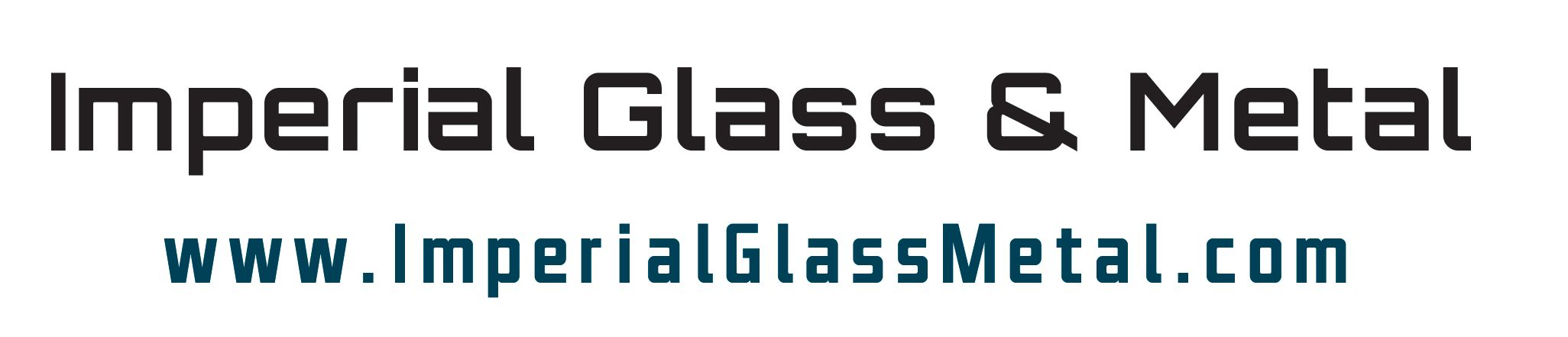 Imperial Glass & Metal